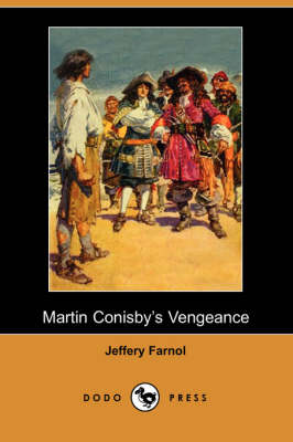 Martin Conisby's Vengeance (Dodo Press)