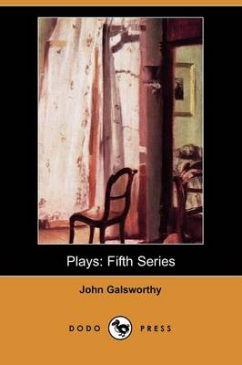 Plays, Fifth Series