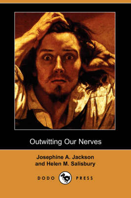 Outwitting Our Nerves: A Primer of Psychotherapy