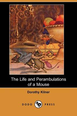 The Life and Perambulations of a Mouse (Dodo Press)