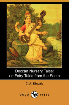 Deccan Nursery Tales: Or, Fairy Tales from the South (Dodo Press)