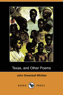 Texas, and Other Poems (Dodo Press)