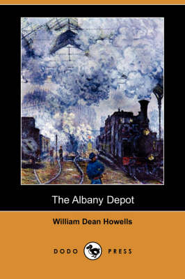 The Albany Depot (Dodo Press)