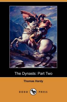 The Dynasts: Part Two (Dodo Press)