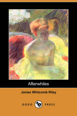 Afterwhiles (Dodo Press)