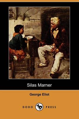 Silas Marner (Dodo Press)