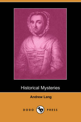 Historical Mysteries (Dodo Press)