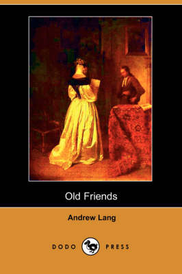 Old Friends (Dodo Press)