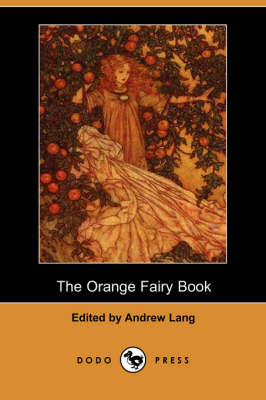 The Orange Fairy Book (Dodo Press)