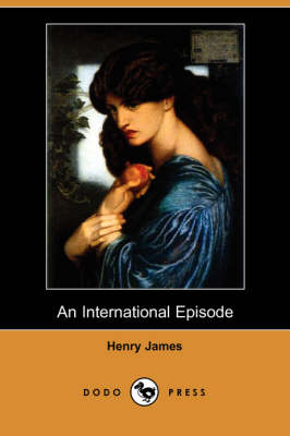 An International Episode (Dodo Press)