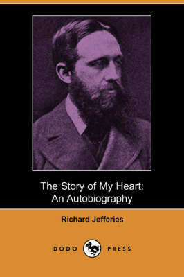 The Story of My Heart: An Autobiography (Dodo Press)