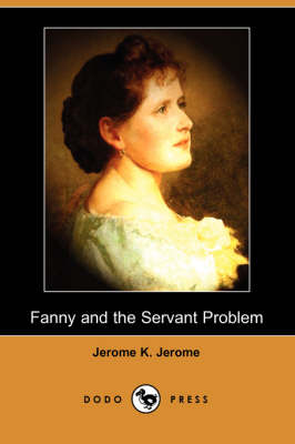 Fanny and the Servant Problem (Dodo Press)