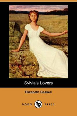 Sylvia's Lovers (Dodo Press)