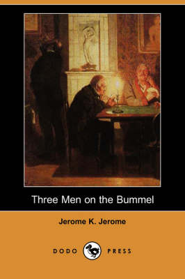 Three Men on the Bummel (Dodo Press)