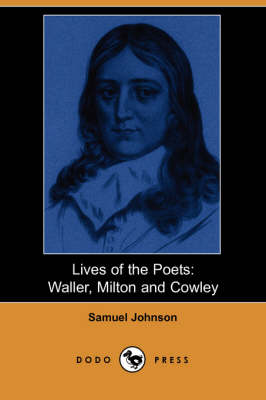 Lives of the Poets: Waller, Milton, and Cowley