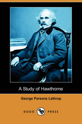A Study of Hawthorne (Dodo Press)