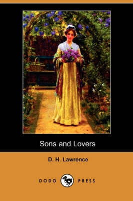 Sons and Lovers (Dodo Press)