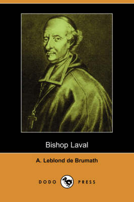 Bishop Laval (Dodo Press)