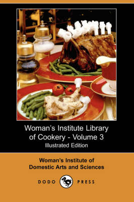Woman's Institute Library of Cookery, Volume 3