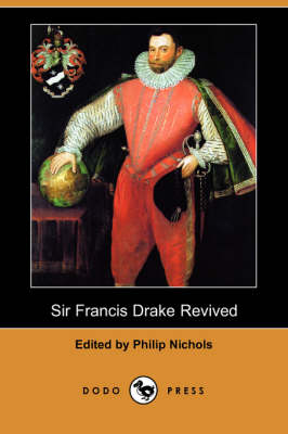 Sir Francis Drake Revived (Dodo Press)
