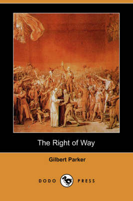 The Right of Way (Dodo Press)