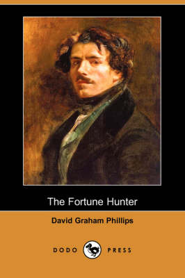The Fortune Hunter (Dodo Press)