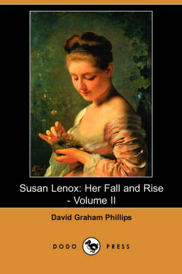 Susan Lenox: Her Fall and Rise - Volume II (Dodo Press)