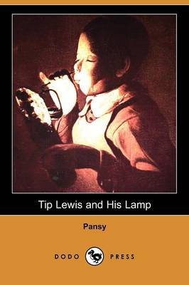 Tip Lewis and His Lamp (Dodo Press)