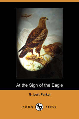 At the Sign of the Eagle (Dodo Press)