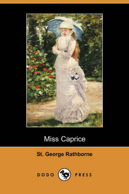 Miss Caprice (Dodo Press)
