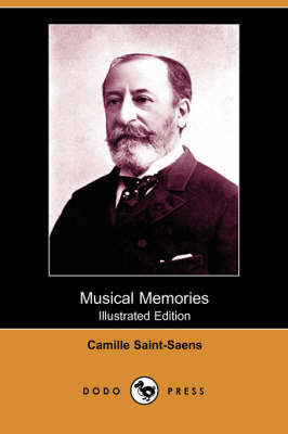 Musical Memories (Illustrated Edition) (Dodo Press)
