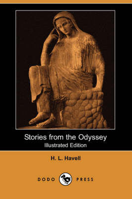 Stories from the Odyssey (Illustrated Edition) (Dodo Press)