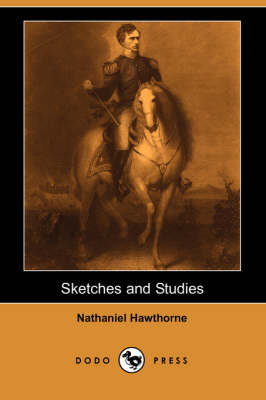 Sketches and Studies (Dodo Press)