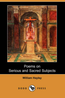 Poems on Serious and Sacred Subjects (Dodo Press)