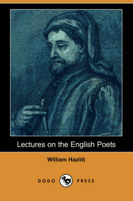 Lectures on the English Poets (Dodo Press)