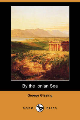 By the Ionian Sea (Dodo Press)