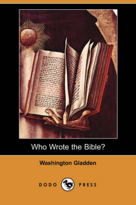 Who Wrote the Bible? (Dodo Press)