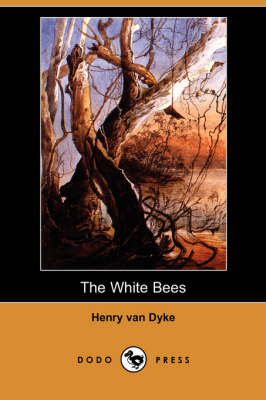 The White Bees (Dodo Press)