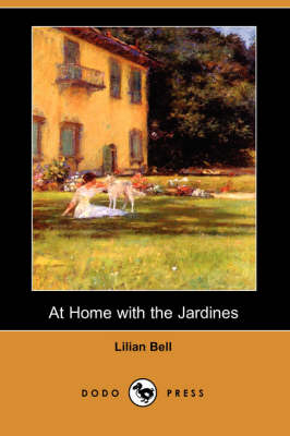 At Home with the Jardines (Dodo Press)