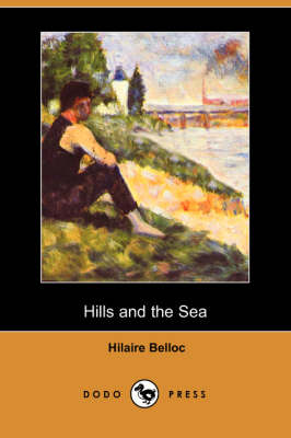 Hills and the Sea (Dodo Press)