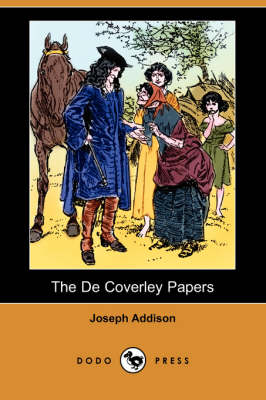 The de Coverley Papers (Illustrated Edition) (Dodo Press)