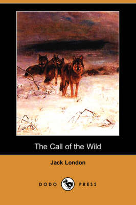 The Call of the Wild (Dodo Press)