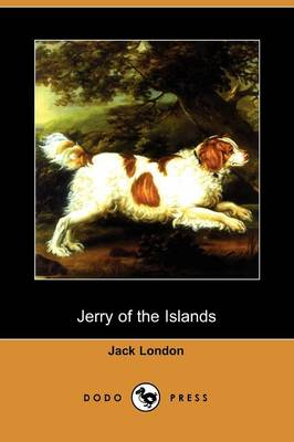 Jerry of the Islands (Dodo Press)