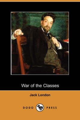 War of the Classes (Dodo Press)