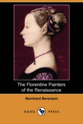 The Florentine Painters of the Renaissance (Dodo Press)