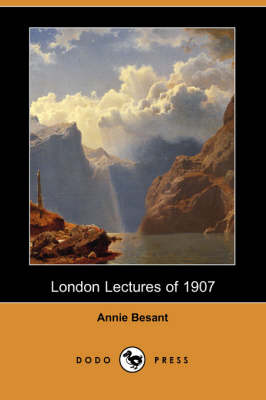 London Lectures of 1907 (Dodo Press)