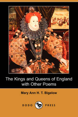 The Kings and Queens of England with Other Poems (Dodo Press)