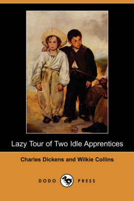 Lazy Tour of Two Idle Apprentices (Dodo Press)