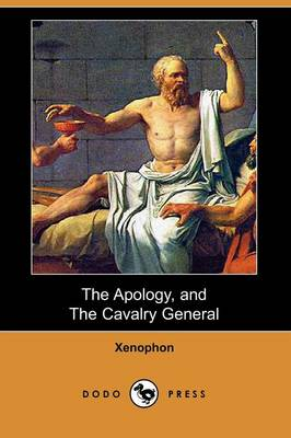 The Apology, and the Cavalry General (Dodo Press)