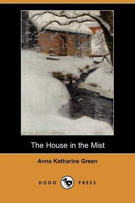 The House in the Mist (Dodo Press)